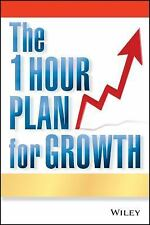 The One Hour Plan For Growth: How a Single Sheet of Paper Can Take Your Business