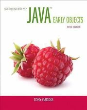 Starting Out with Java : Early Objects by Tony Gaddis (2014, Paperback)