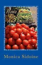 Home Remedies for Sinusitis and Tonsillitis by Monica Sidoine (2016, Paperback)
