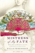 Mistress of My Fate by Hallie Rubenhold (2013, Hardcover) BRAND NEW
