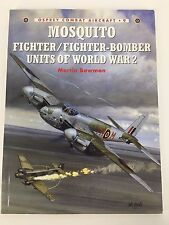 Osprey Combat Aircraft #9 Mosquito Fighter/Fighter-Bomber Units of WWII M Bowman
