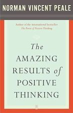 The Amazing Results of Positive Thinking by Norman Vincent Peale (2003,...