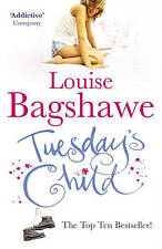 Tuesday's Child by Louise Bagshawe (Paperback, 2006)