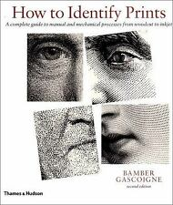 How to Identify Prints, Second Edition by Bamber Gascoigne