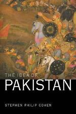 The Idea of Pakistan by Stephen Philip Cohen (2004, Hardcover)
