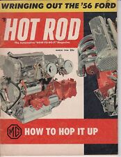 HOT ROD Magazine / March 1956 / MG How to Hop It Up / Wringing Out the '56 Ford