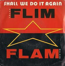 "DISCO 45 Giri Tolga ""Flim Flam"" Balkan - Shall We Do It Again / Beat It"