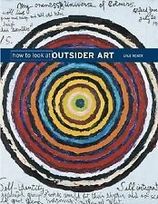 How to Look at Outsider Art-ExLibrary