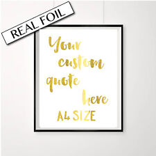 Custom REAL gold, silver or copper Foil Print Poster. A4 Wall art. Custom quote