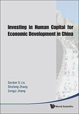 NEW - Investing In Human Capital For Economic Development In China