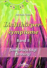 LICHTKÖRPERSYMPTOME Band 2 - Andrea Kraus - Smaragd Verlag BUCH - NEU