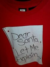 L red T Shirt FUNNY SAYING! letter DEAR SANTA Let Me EXPLAIN naughty list PARTY!