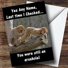Monkey Checking Bum Funny Insulting Offensive Personalised Birthday Card