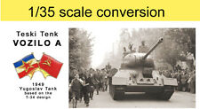 VOZILO A, Yougoslav T-34 variant, 1/35 scale; conversion for any Dragon T-34
