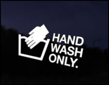 Hand Wash Only Car Decal Sticker JDM Vehicle Bike Bumper Graphic Funny
