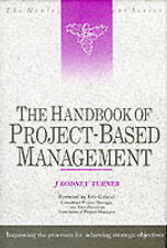 Handbook of Project-based Management: Improving the Process for Achieving Strate