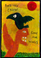 and the crow gave him wings e9Art ACEO Outsider Art Primitive Painting Original