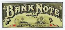 Bank Note, original outer cigar box label