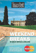 """Time Out"" Weekend Breaks in Great Britain and Ireland,"
