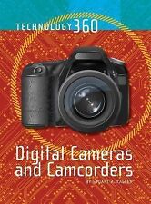 Digital Cameras and Camcorders (Technology 360)-ExLibrary