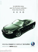 PUBLICITE ADVERTISING 046  2004  Nouvelle SAAB 9-3 cabriolet de Suède