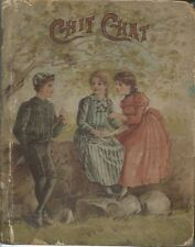 Chit Chat (for Boys and Girls) 1887  Hardbound   American children's book