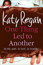 One Thing Led to Another - Katy Regan - Paperback Book