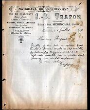 """MERINCHAL (23) MATERIAUX de CONSTRUCTION """"J.B. TRAPON"""" en 1907"""