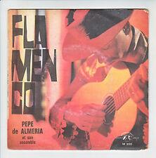 PEPE DE ALMERIA Guitare Disque 33T 17 cm FLAMENCO - ROMERO VARGAS G I D 930 RARE