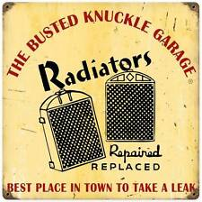Busted Knuckle Garage Radiator Repair Retro Metal Sign Man Cave Shop Club BUST13