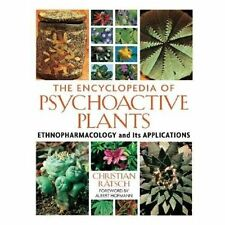 The Encyclopedia of Psychoactive Plants : Ethnopharmacology and Its...