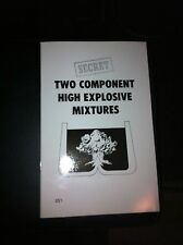 Two Component High Explosive Mixtures. Don't Watch, BID!