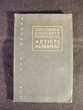 Columbia Concerts Corporation Artists Almanac Season 1932/1933 (Hardcover, 1932)