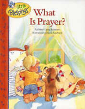 What Is Prayer? (Little Blessings),GOOD Book