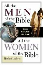 All the Men of the Bible : All the Women of the Bible by Zondervan Publishing...