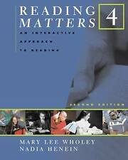 Reading Matters 4 by Nadia Henein, Mary Lee Wholey (Paperback, 2006)