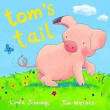 "Jennings, L. Tom's Tail ""AS NEW"" Book"