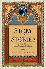 Story of Stories : A Guided Tour from Genesis to Revelation by Karen...