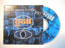 FRANCE GALL : LES PRINCES DES VILLES * écrit devant  [ CD SINGLE RTL PORT 0€ ]