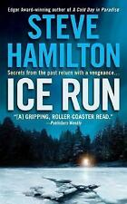 Ice Run: An Alex McKnight Novel (Alex McKnight Mysteries), Hamilton, Steve, Good