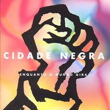 Cidade Negra, Enquanto O Mundo Gira Audio CD