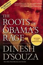 The Roots of Obama's Rage, D'Souza, Dinesh, Good Book