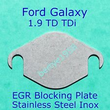 EGR valve blanking block off plate FORD Galaxy 1.9 TDi 1995 - 2005 Stainless