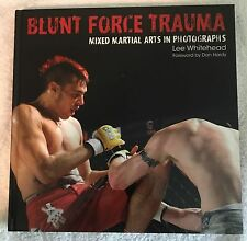 NEW Blunt Force Trauma Mixed Martial Arts in Photographs Book by Lee Whitehead