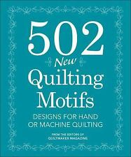 502 New Quilting Motifs: Designs for Hand or Machine Quilting, Quiltmaker Magazi
