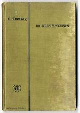 Schreber: Die Kraftmaschinen. Erste Ausgabe, Leipzig 1903