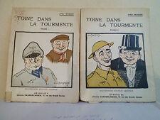 Toine dans la tourmente Vol. 1 & 2 - 1946 - 238 et 237 pages - 2 photos