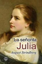 La Señorita Julia by August Strindberg (2014, Paperback)