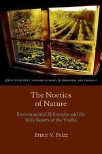 The Noetics of Nature: Environmental Philosophy and the Holy Beauty of the Visib