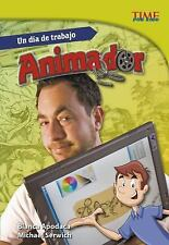 TIME for Kids en Español - Level 5: Un día de Trabajo : Animado by Michael...